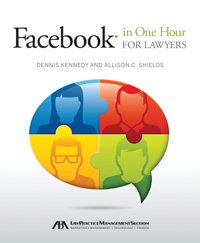 Facebook in One Hour for Lawyers